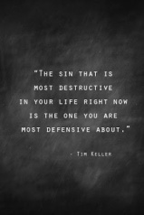 the sin that is most destructive in your life