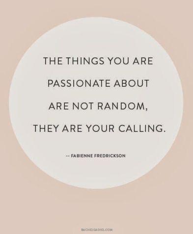 passionate life callng