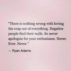 love never apologize